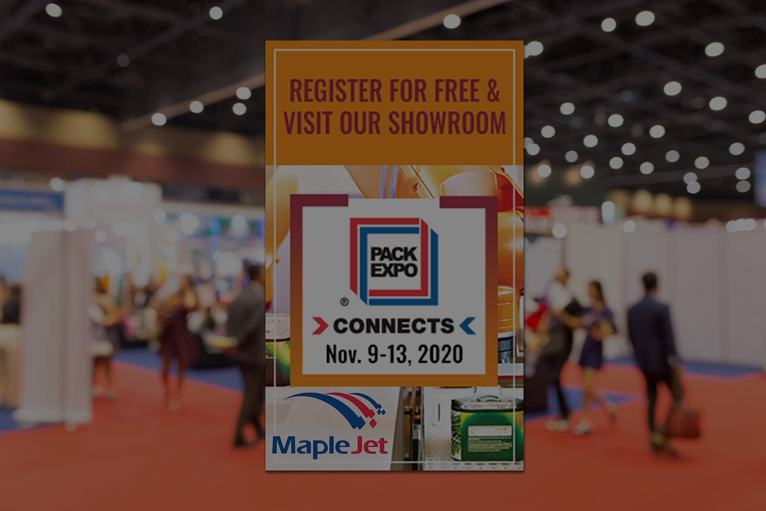 MapleJet is exhibiting at the virtual Pack Expo Connects 2020 trade show
